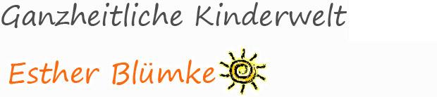 Esther Blümke - Ganzheitliche Kinderwelt